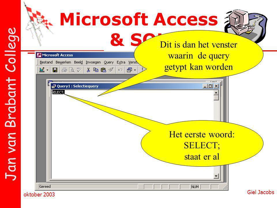 Microsoft Access & SQL Dit is dan het venster waarin de query getypt kan worden. Het eerste woord: SELECT; staat er al.