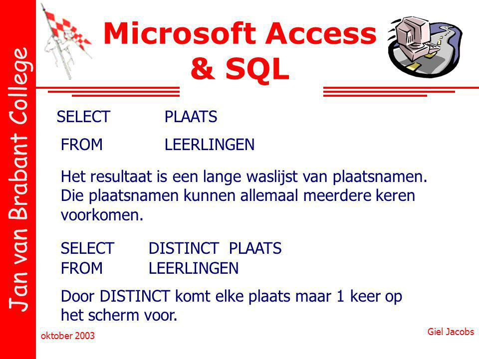 Microsoft Access & SQL SELECT PLAATS FROM LEERLINGEN