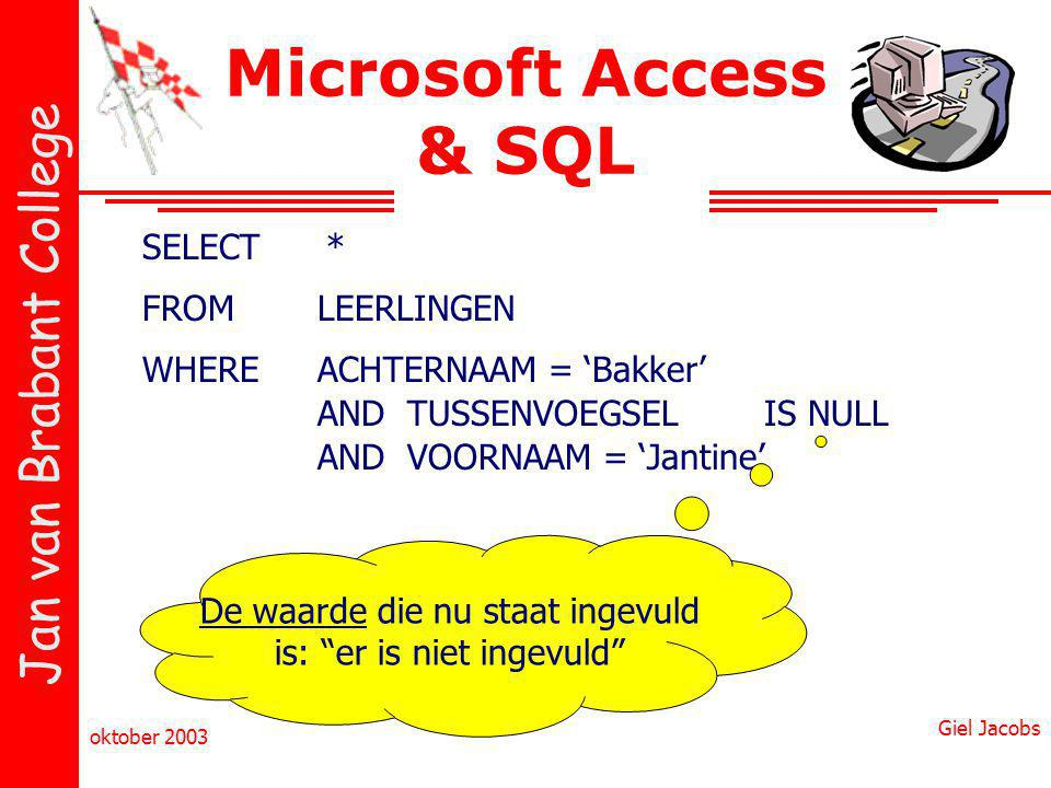 Microsoft Access & SQL SELECT * FROM LEERLINGEN WHERE