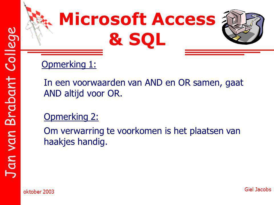 Microsoft Access & SQL Opmerking 1: