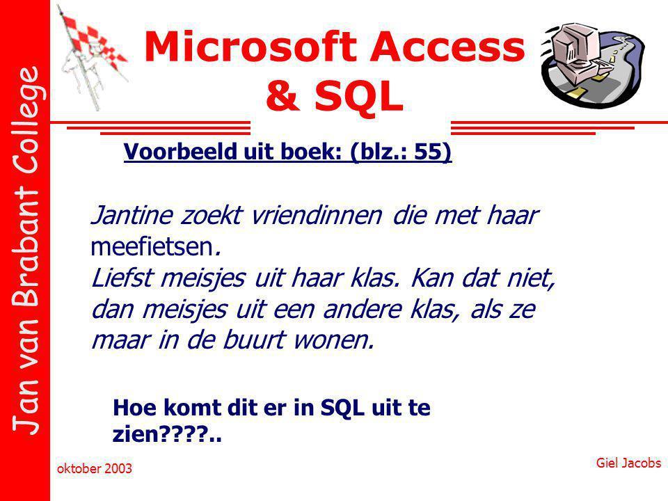 Microsoft Access & SQL Voorbeeld uit boek: (blz.: 55)