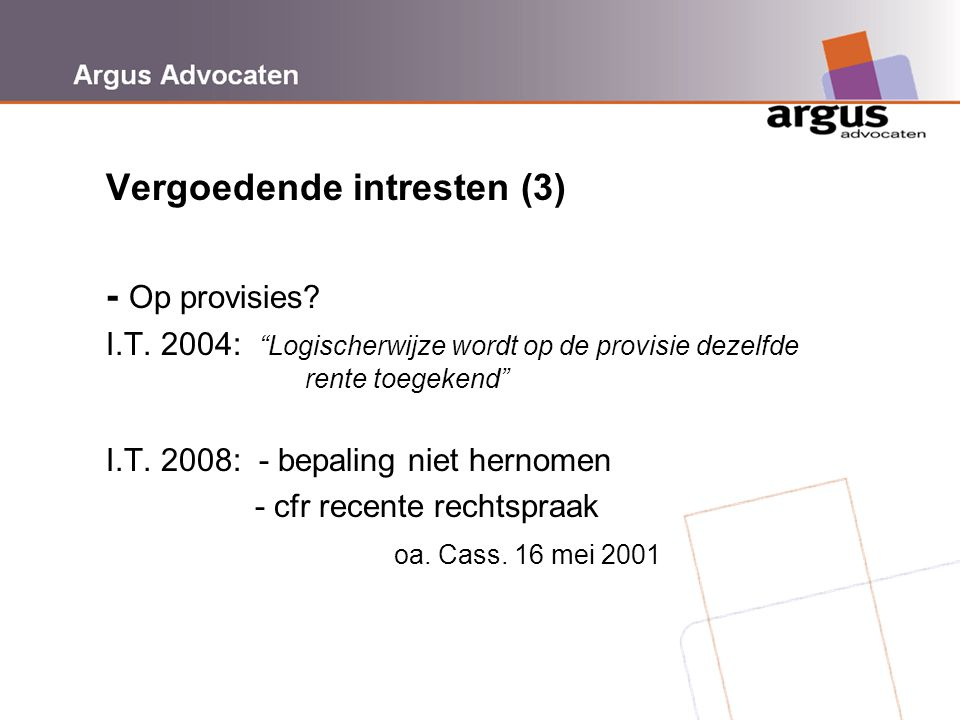 Vergoedende intresten (3) - Op provisies