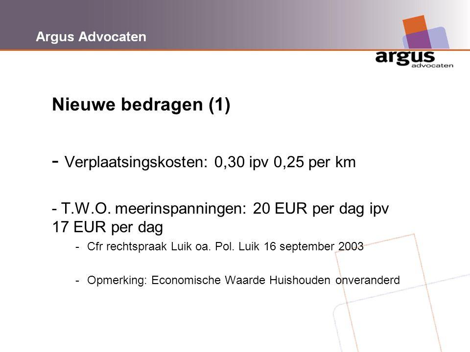 Nieuwe bedragen (1) - Verplaatsingskosten: 0,30 ipv 0,25 per km