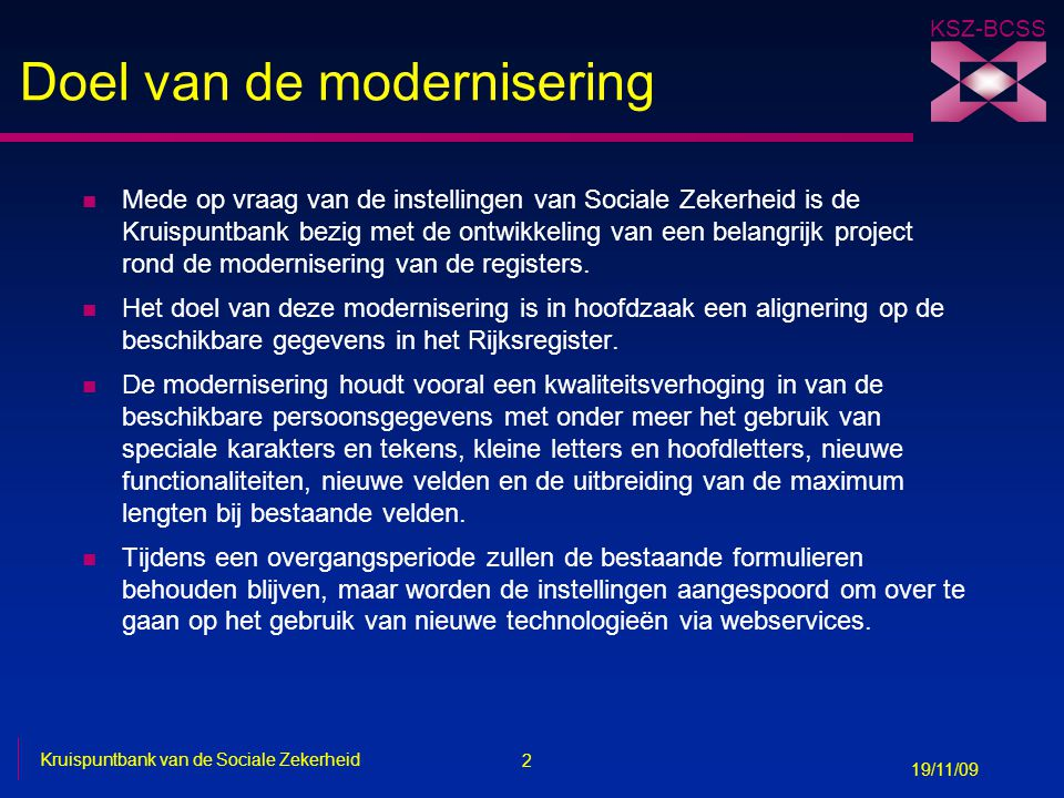 Doel van de modernisering