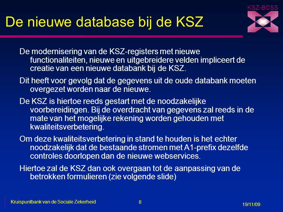 De nieuwe database bij de KSZ
