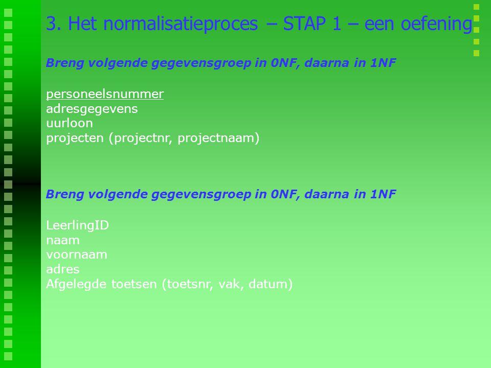 3. Het normalisatieproces – STAP 1 – een oefening
