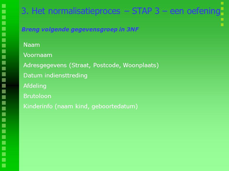 3. Het normalisatieproces – STAP 3 – een oefening