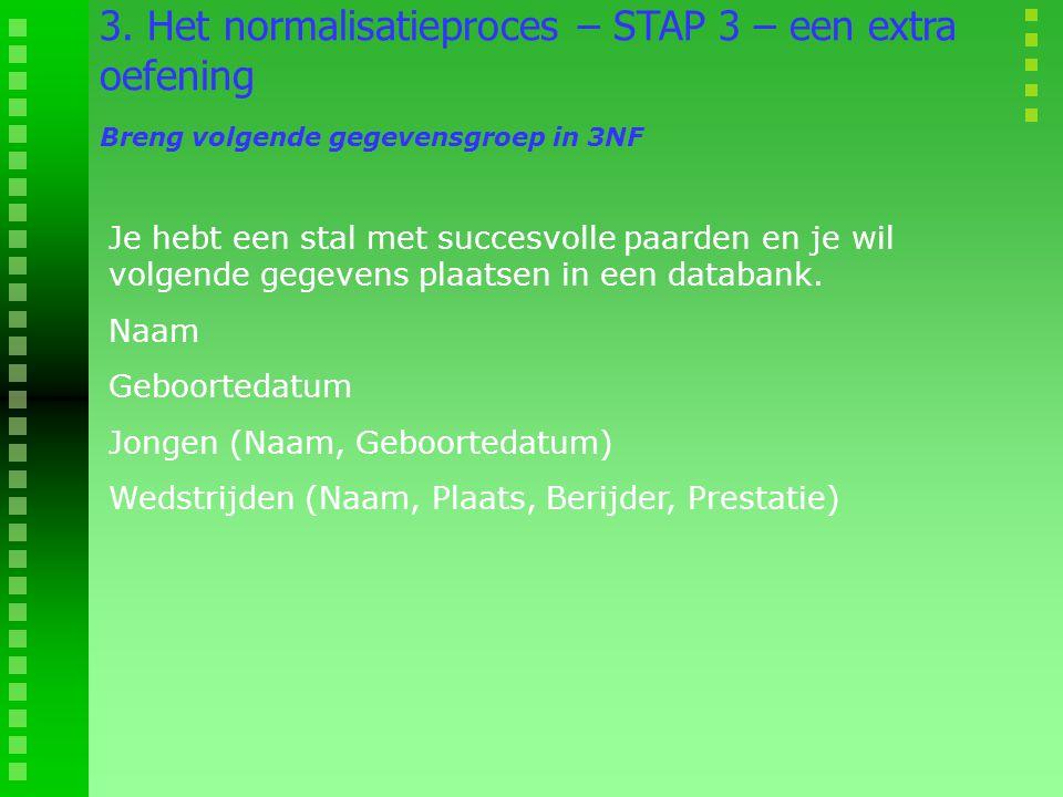 3. Het normalisatieproces – STAP 3 – een extra oefening