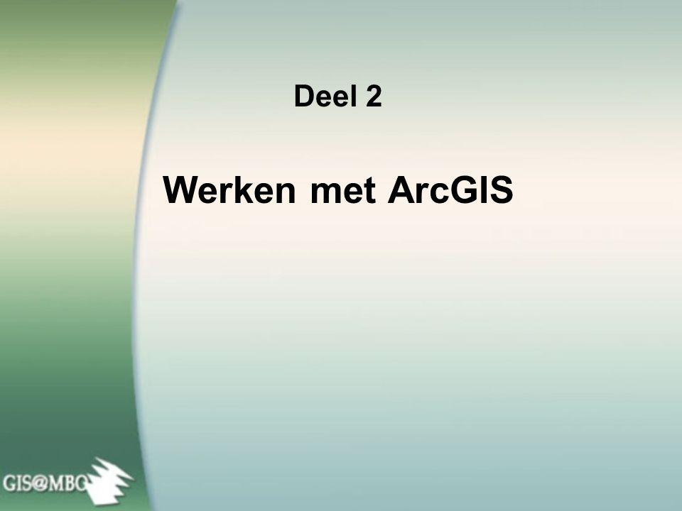 Deel 2 Werken met ArcGIS