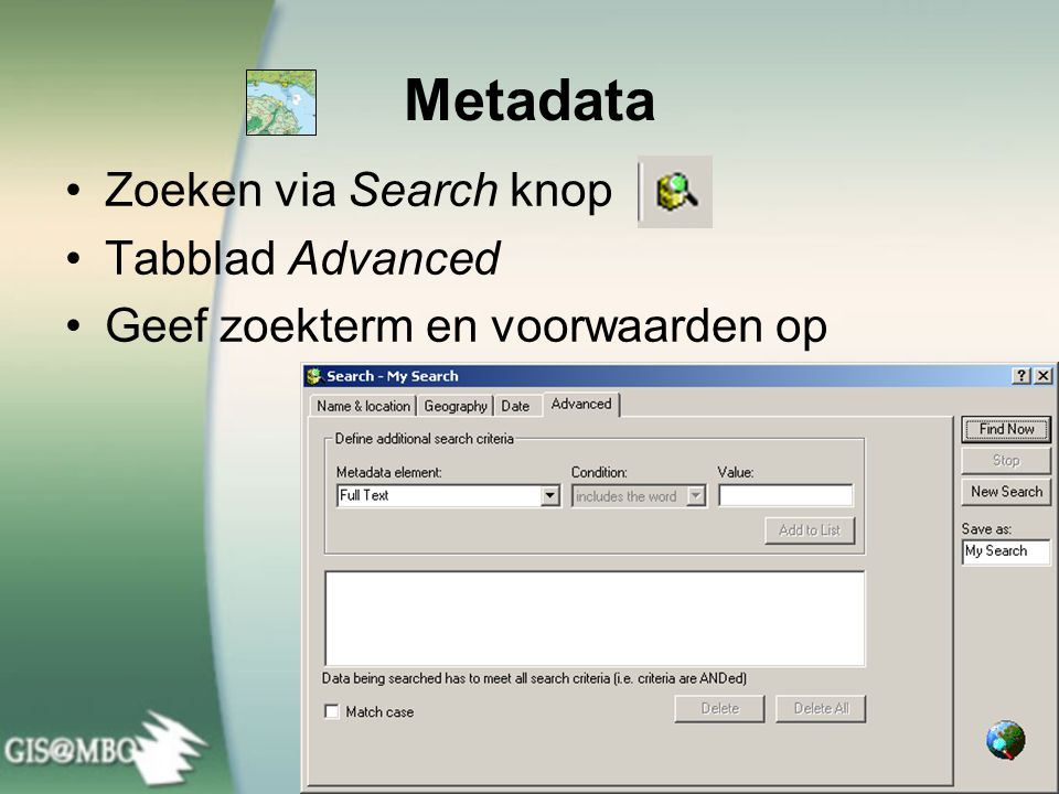 Metadata Zoeken via Search knop Tabblad Advanced