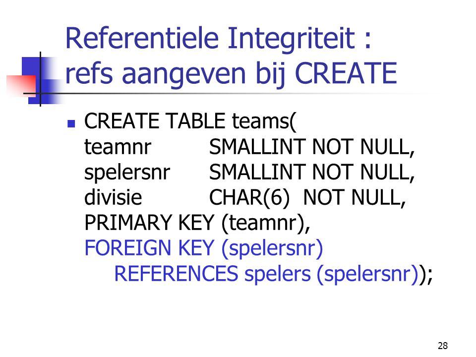 Referentiele Integriteit : refs aangeven bij CREATE
