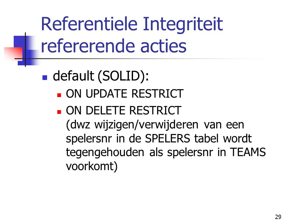 Referentiele Integriteit refererende acties