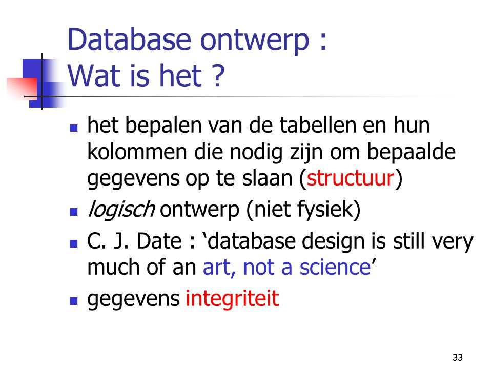 Database ontwerp : Wat is het