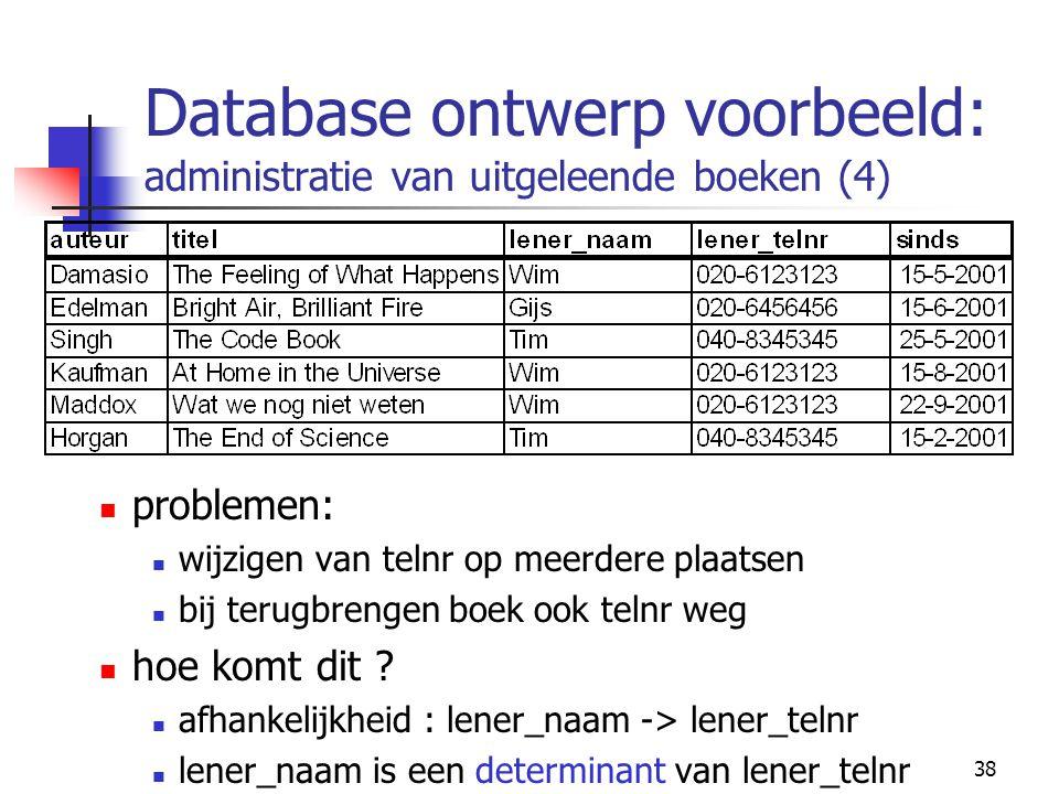 Database ontwerp voorbeeld: administratie van uitgeleende boeken (4)