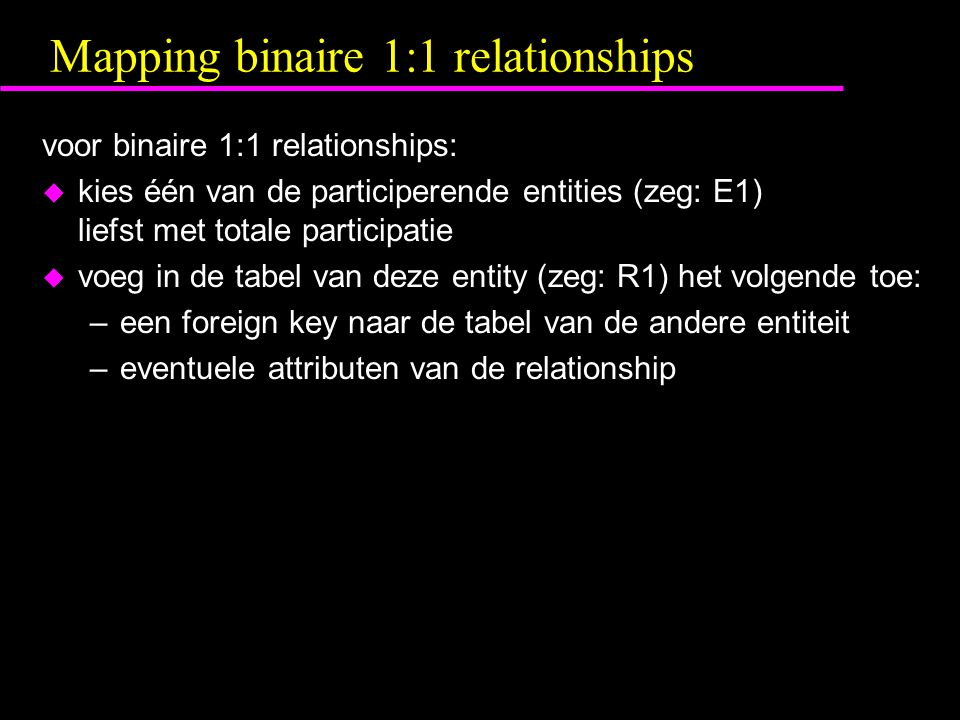 Mapping binaire 1:1 relationships