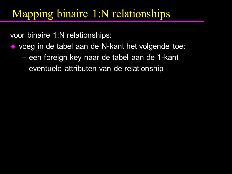Mapping binaire 1:N relationships