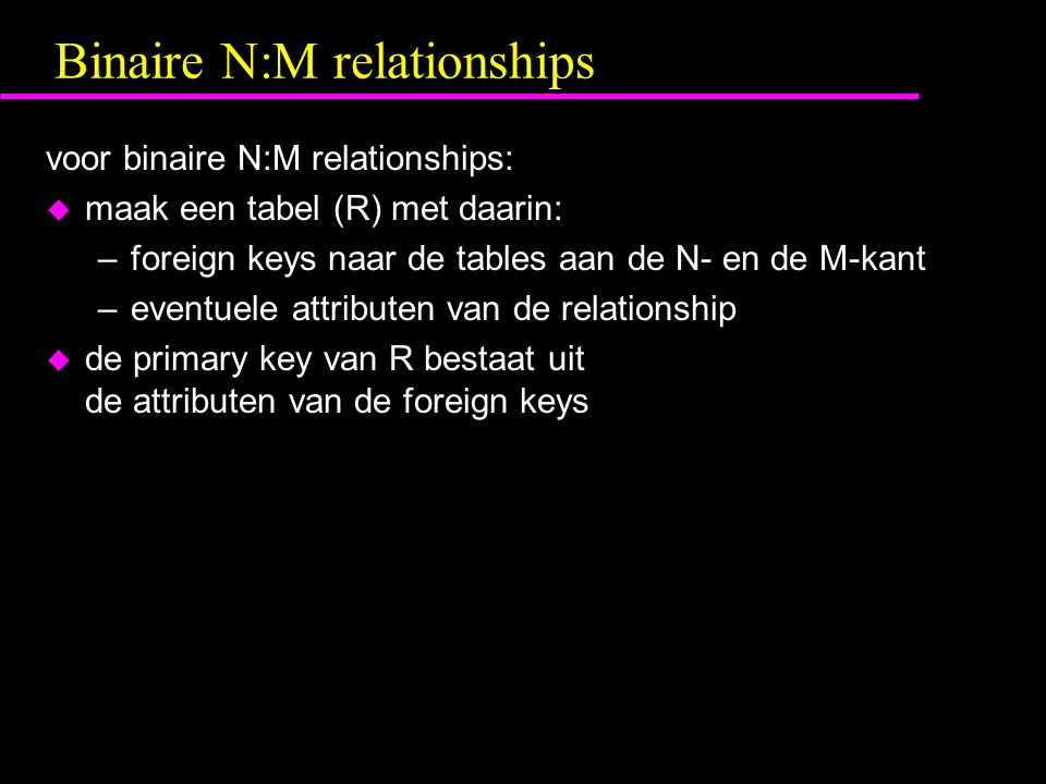 Binaire N:M relationships