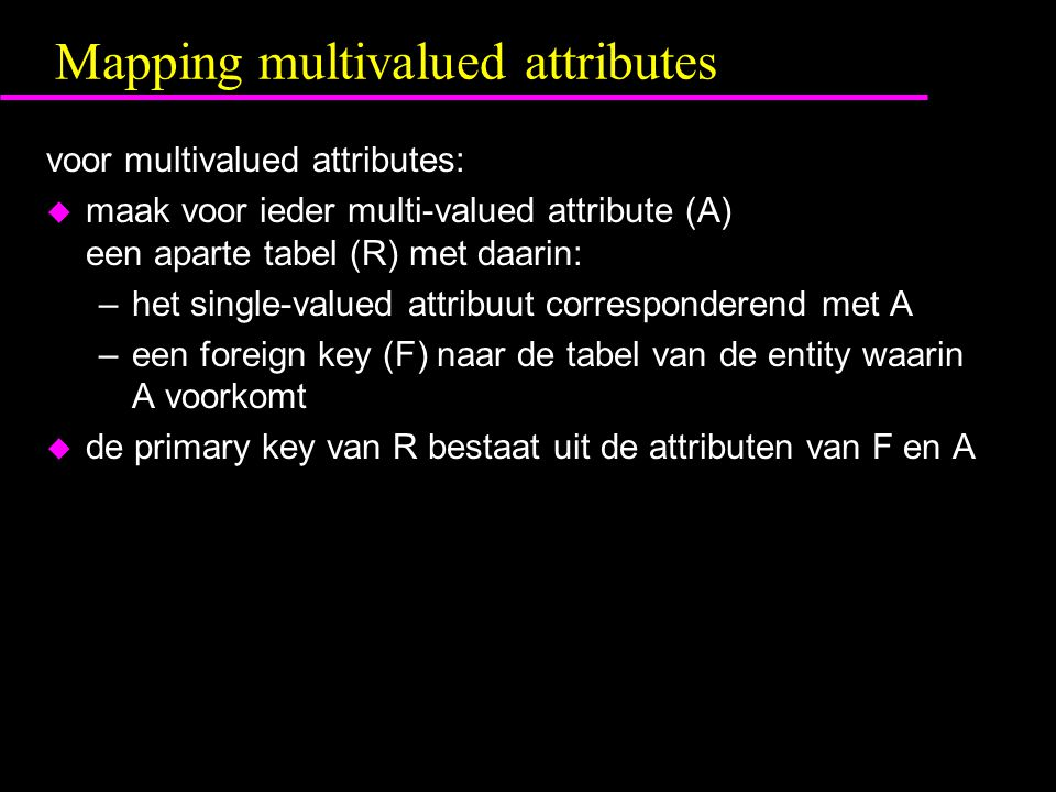 Mapping multivalued attributes