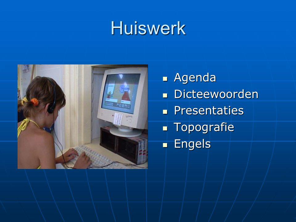 Huiswerk Agenda Dicteewoorden Presentaties Topografie Engels