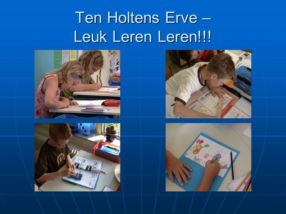 Ten Holtens Erve – Leuk Leren Leren!!!