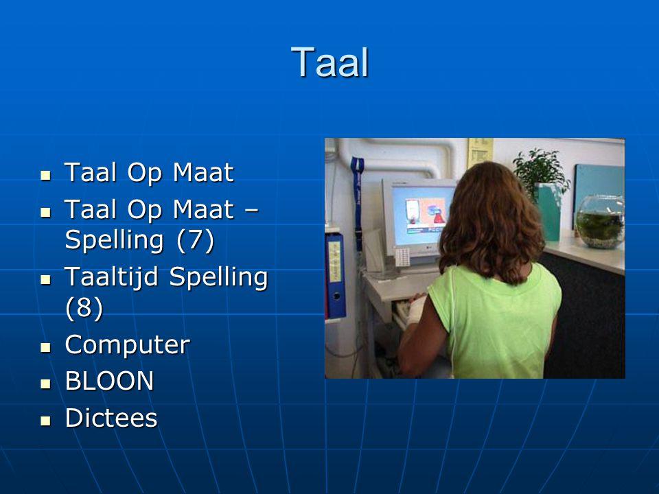 Taal Taal Op Maat Taal Op Maat – Spelling (7) Taaltijd Spelling (8)