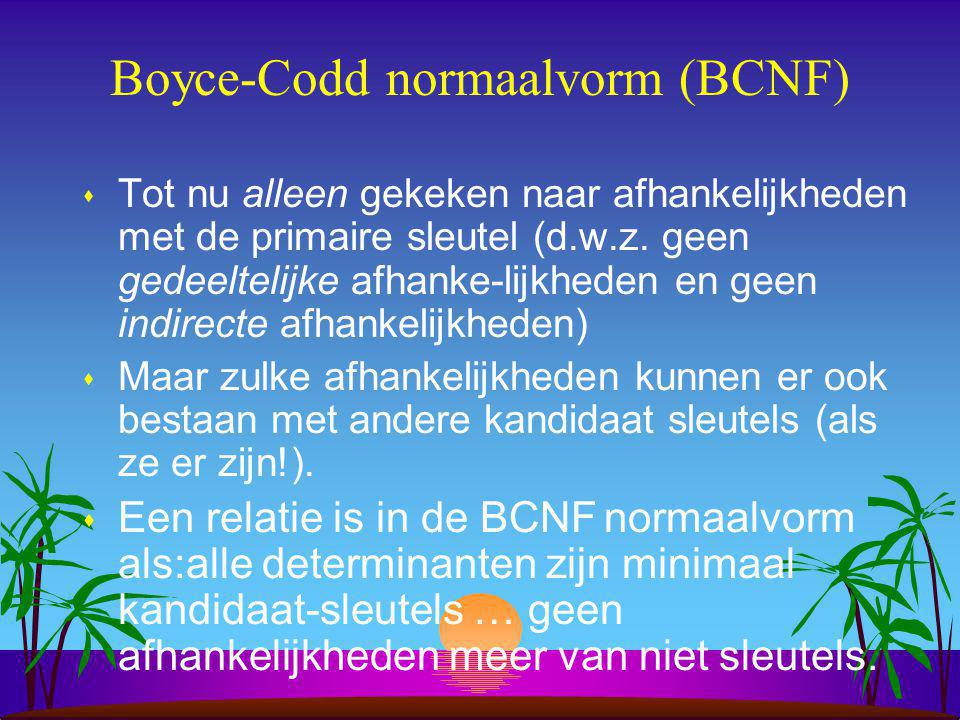 Boyce-Codd normaalvorm (BCNF)
