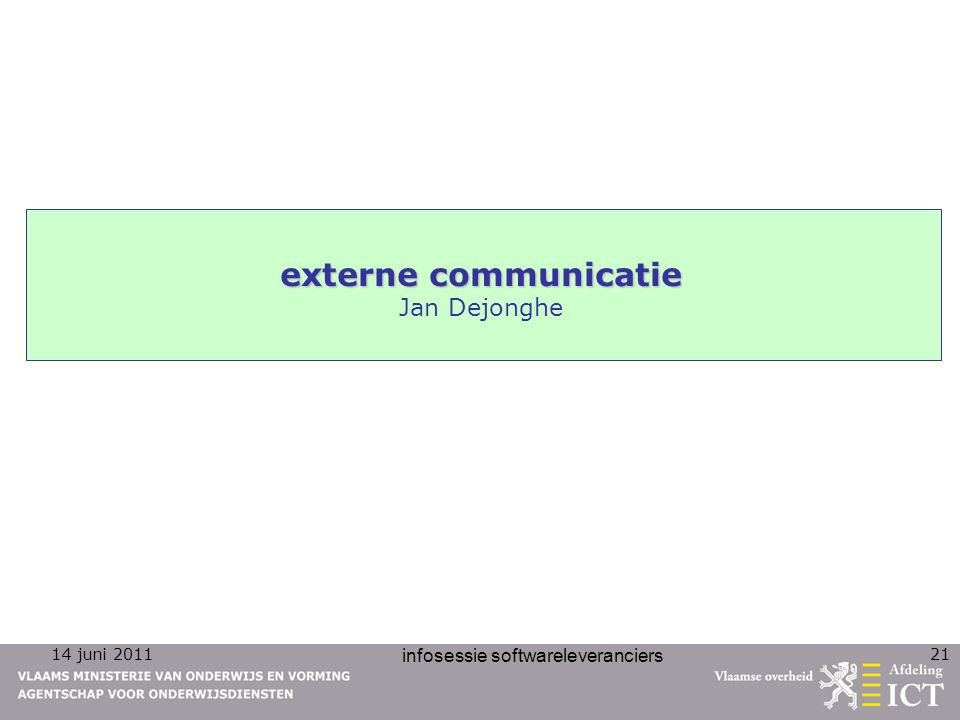 externe communicatie Jan Dejonghe