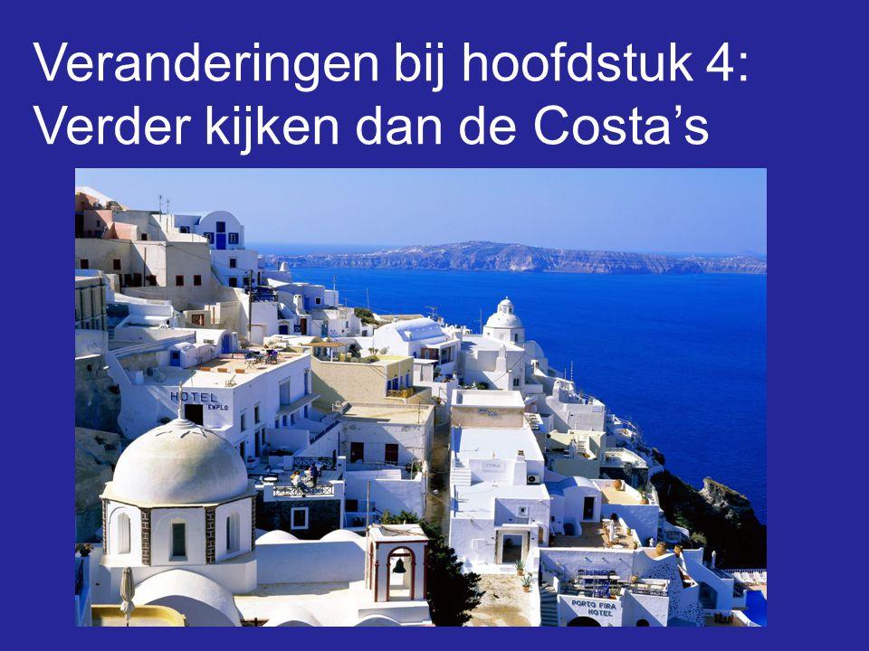 Veranderingen bij hoofdstuk 4: Verder kijken dan de Costa's