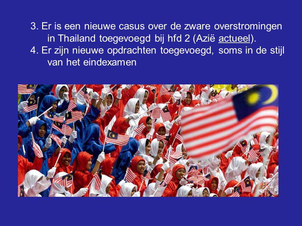3. Er is een nieuwe casus over de zware overstromingen in Thailand toegevoegd bij hfd 2 (Azië actueel).