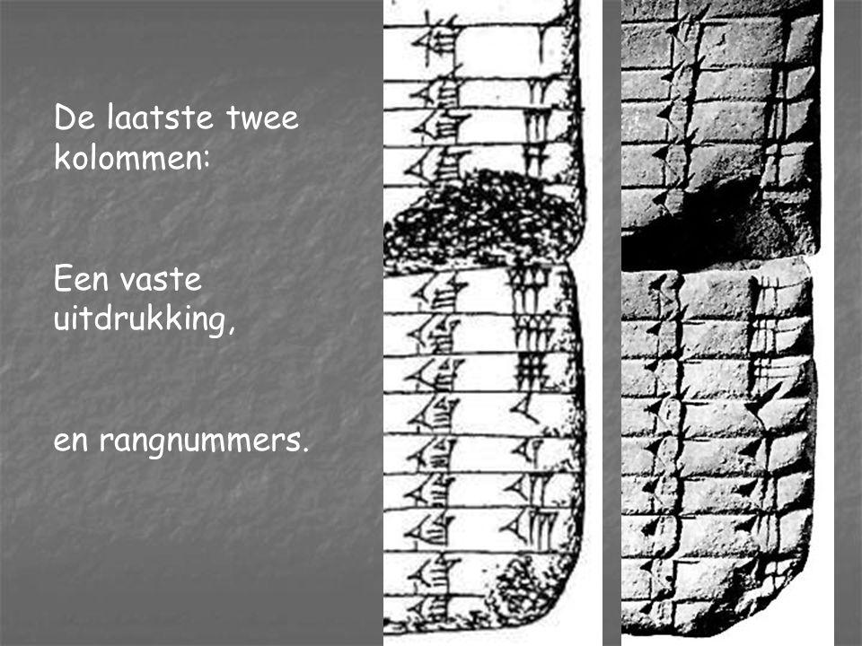 De laatste twee kolommen: