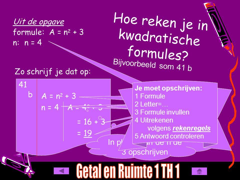 Hoe reken je in kwadratische formules