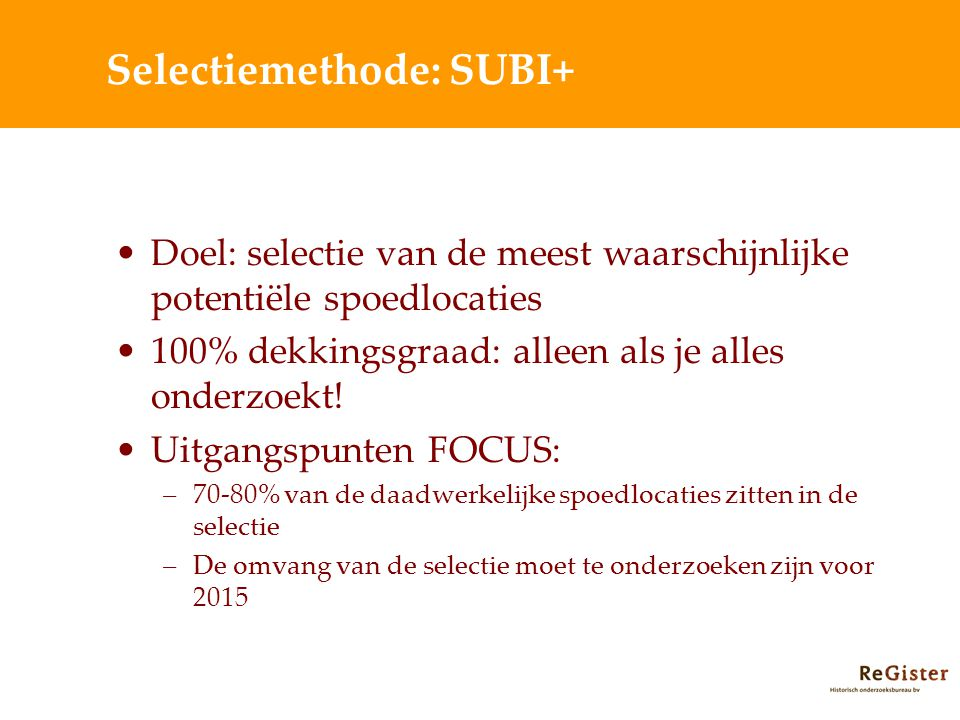 Selectiemethode: SUBI+