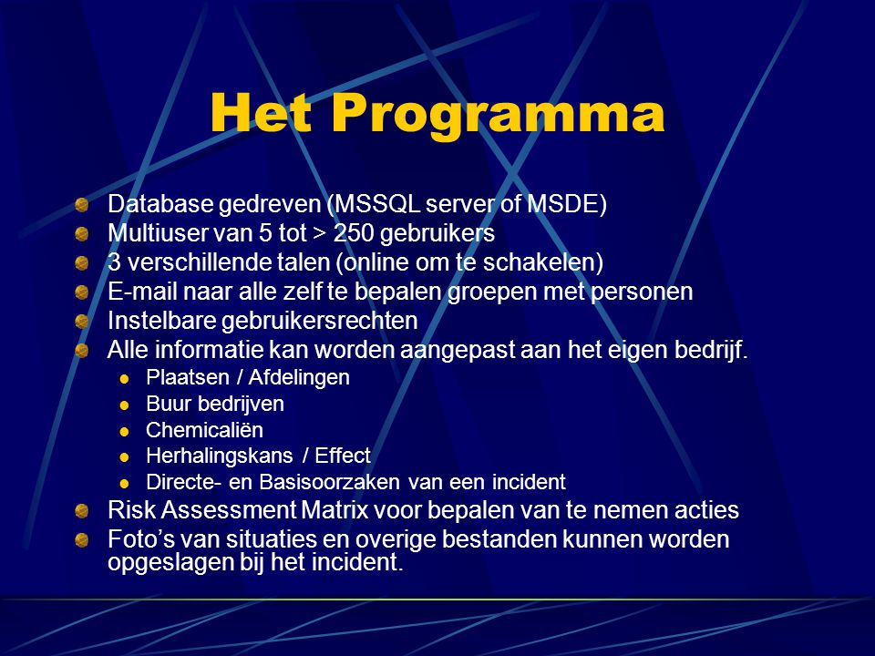 Het Programma Database gedreven (MSSQL server of MSDE)