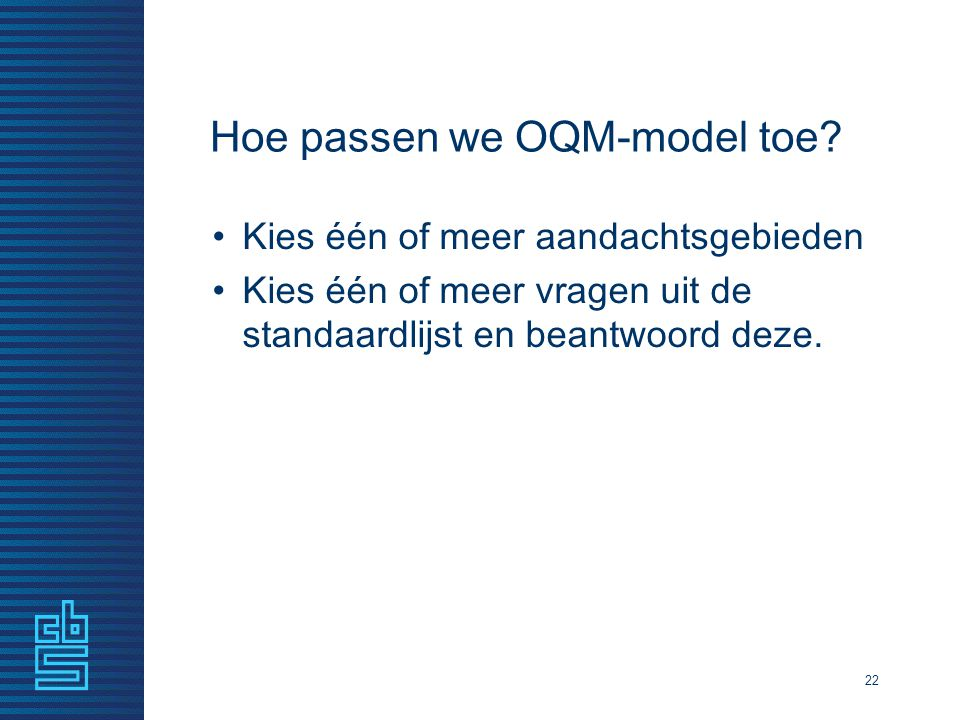 Hoe passen we OQM-model toe