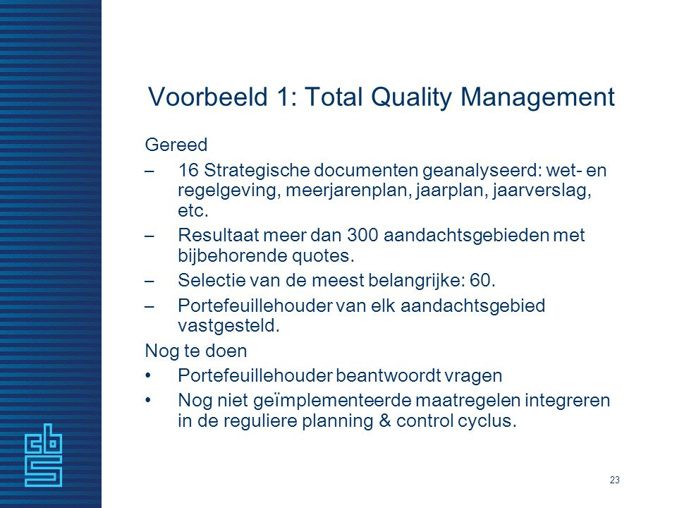 Voorbeeld 1: Total Quality Management