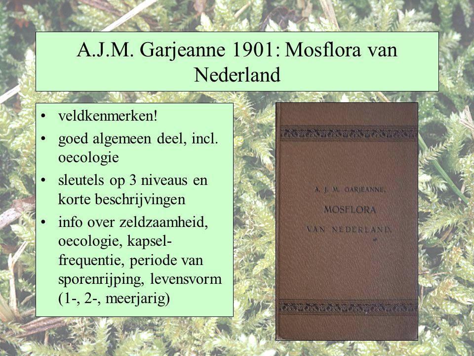 A.J.M. Garjeanne 1901: Mosflora van Nederland