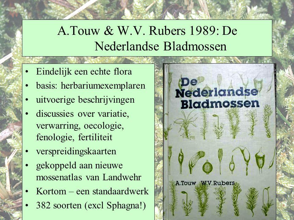 A.Touw & W.V. Rubers 1989: De Nederlandse Bladmossen