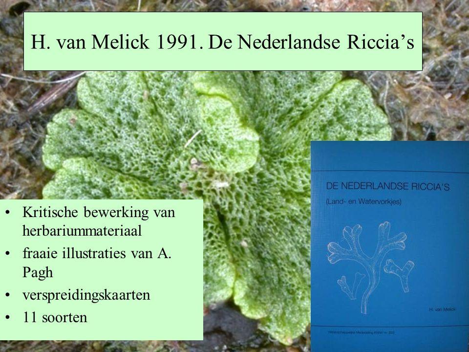 H. van Melick 1991. De Nederlandse Riccia's