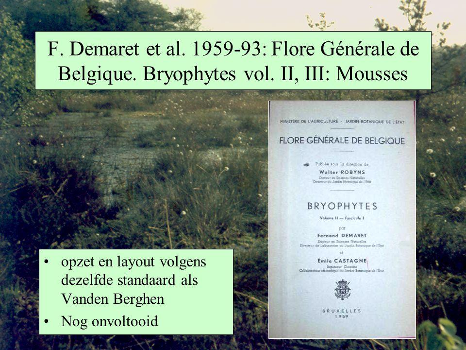 F. Demaret et al. 1959-93: Flore Générale de Belgique. Bryophytes vol