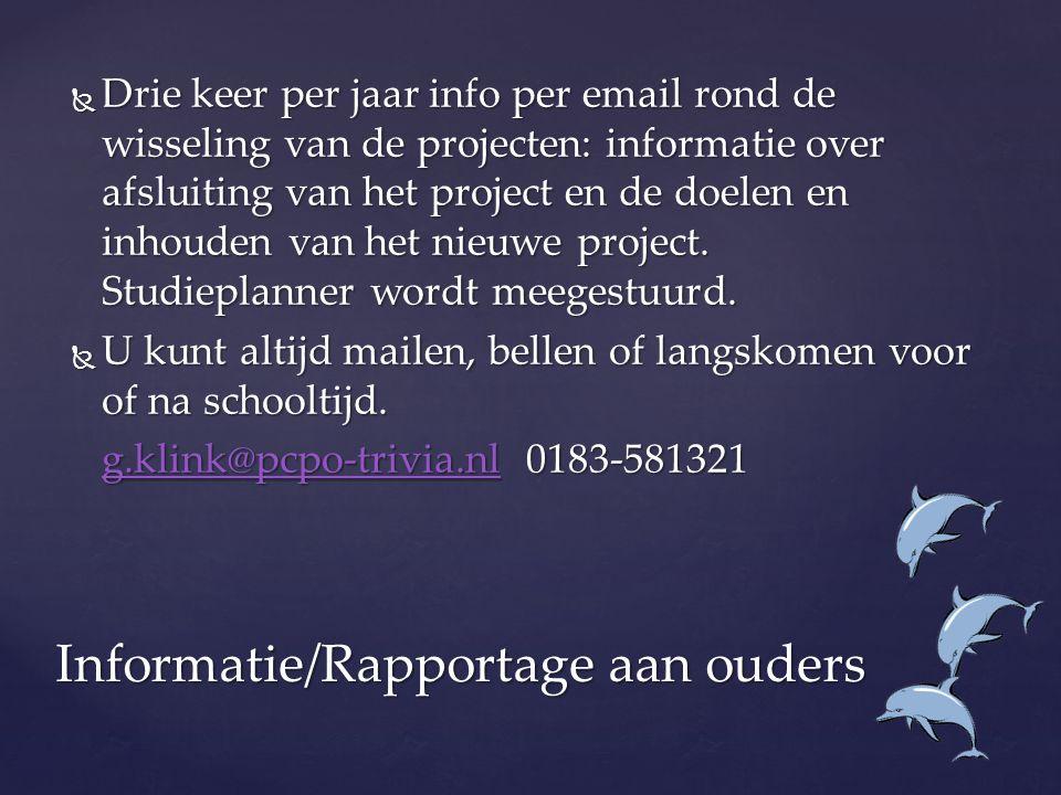 Informatie/Rapportage aan ouders