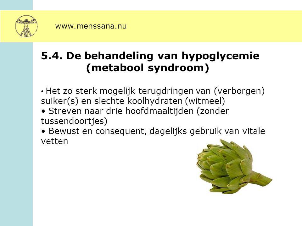 5.4. De behandeling van hypoglycemie (metabool syndroom)