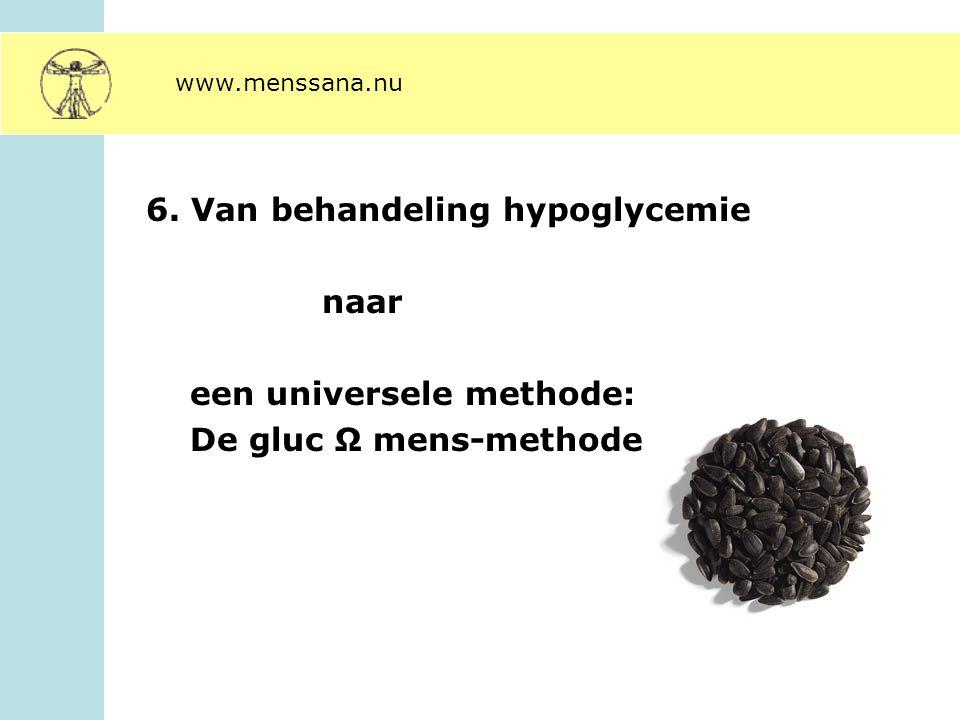 6. Van behandeling hypoglycemie naar een universele methode: