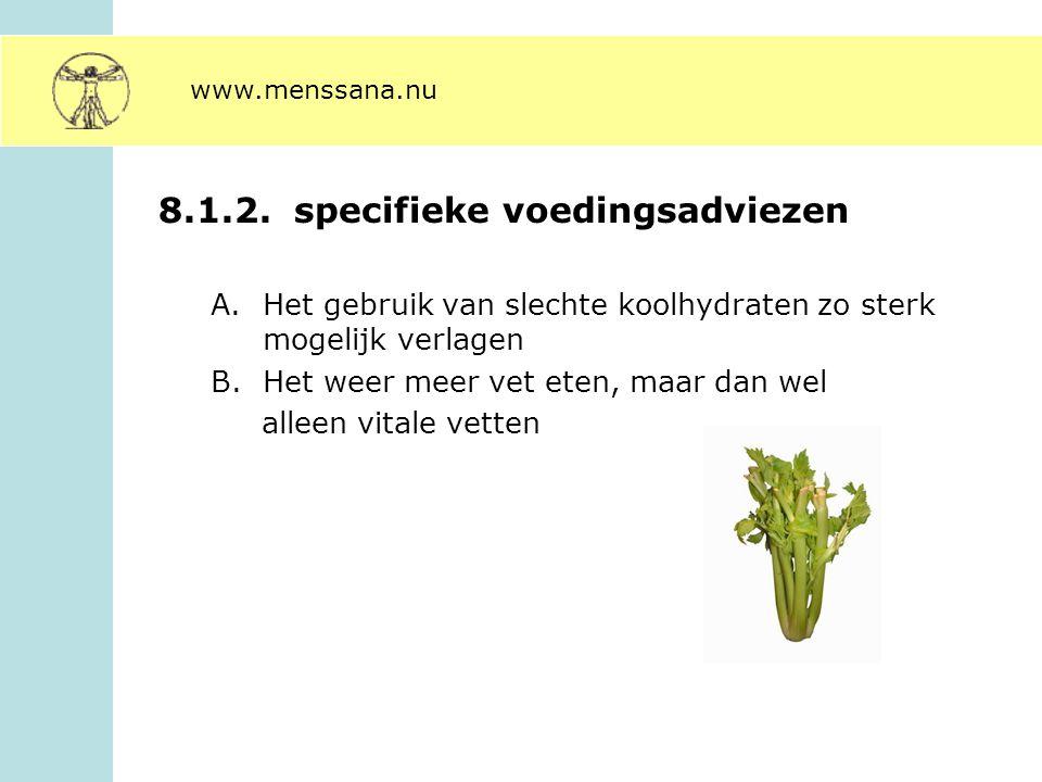 8.1.2. specifieke voedingsadviezen