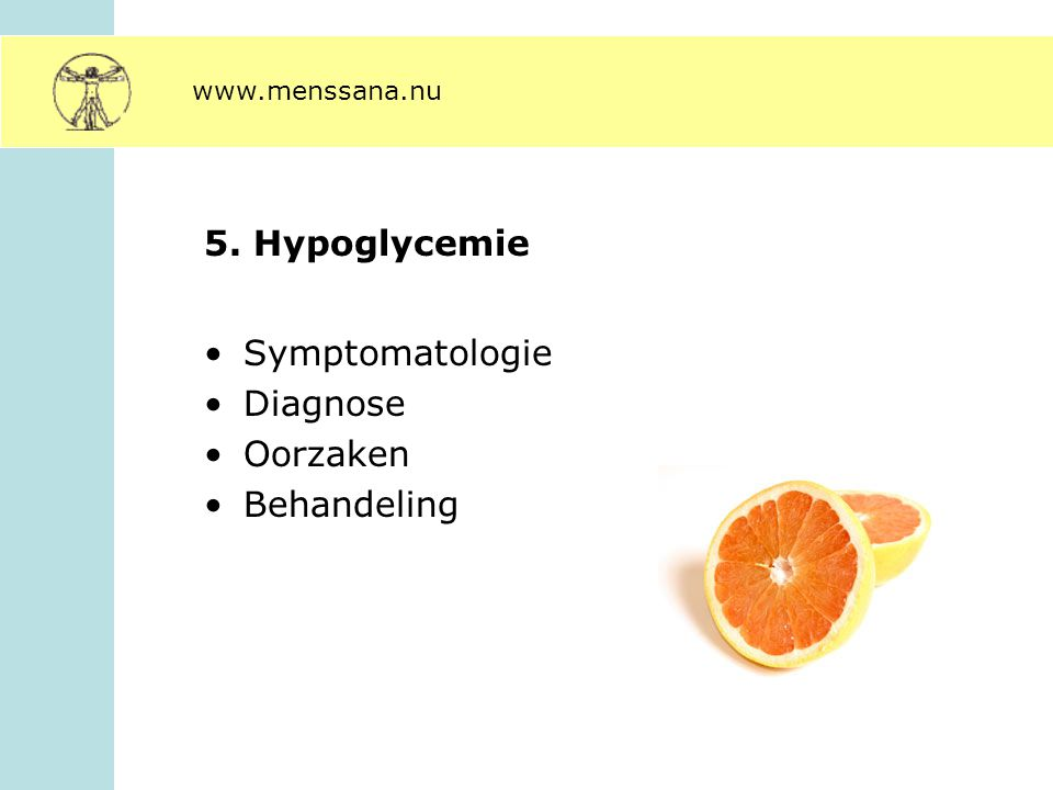 5. Hypoglycemie Symptomatologie Diagnose Oorzaken Behandeling