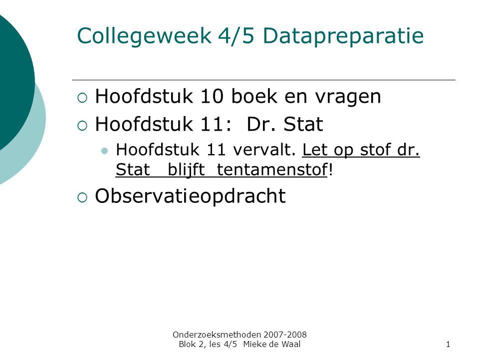 Collegeweek 4/5 Datapreparatie