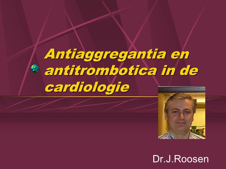 Antiaggregantia en antitrombotica in de cardiologie