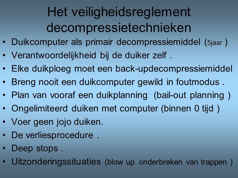 Het veiligheidsreglement decompressietechnieken