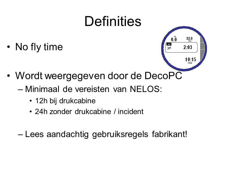 Definities No fly time Wordt weergegeven door de DecoPC