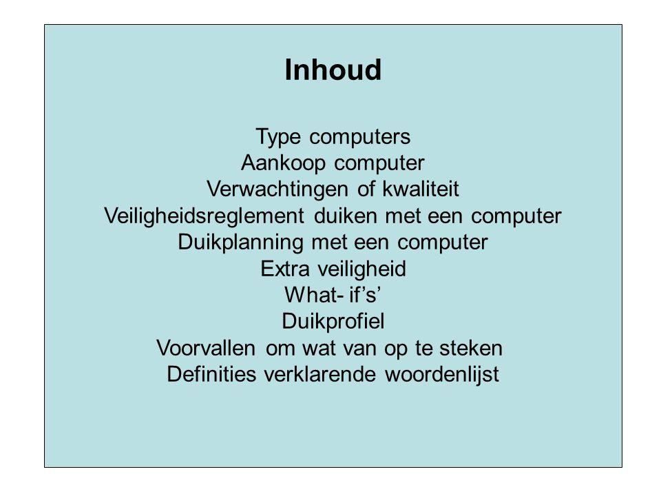 Inhoud Type computers Aankoop computer Verwachtingen of kwaliteit