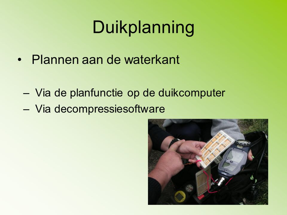 Duikplanning Plannen aan de waterkant